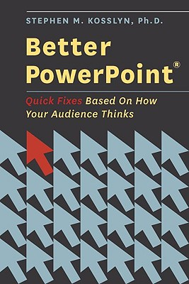 Better PowerPoint By Kosslyn, Stephen M.